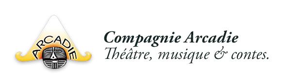 Compagnie Arcadie, théâtre, musique & contes.